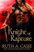 Knight of Rapture -- Ruth A. Casie