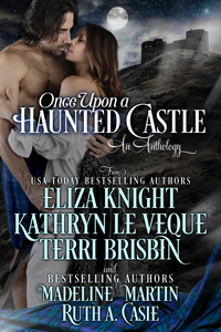 Once Upon A Haunted Castle -- Ruth A. Casie