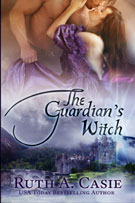 The Guardian's Witch -- Ruth A. Casie
