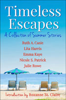 Timeless Escapes -- Ruth A. Casie