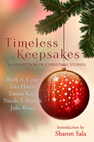 Timeless Keepsakes A Collection of Christmas Stories -- Timeless Scribes -- November 11, 2013