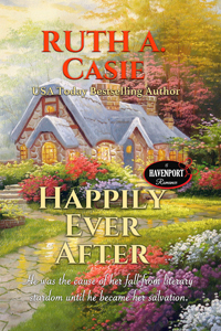 Happily Ever After -- Ruth A. Casie